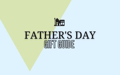Father's Day Gift Guide